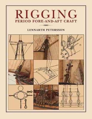 Rigging Period Fore-And-Aft Craft (Paperback): Lennarth Petersson
