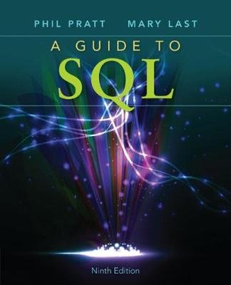 A Guide To SQL (Paperback, 9th edition): Philip J. Pratt, Mary Z Last