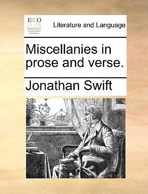 Miscellanies in Prose and Verse. (Paperback): Jonathan Swift