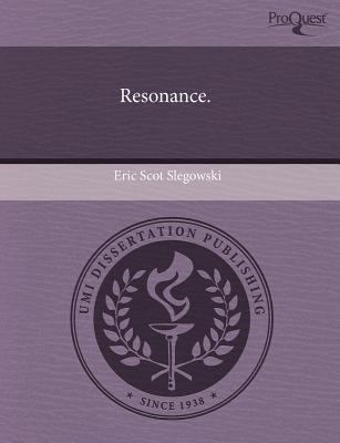 Resonance (Paperback): Eric Scot Slegowski