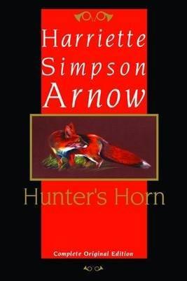 Hunter's Horn (Paperback, New edition): Harriette Simpson Arnow