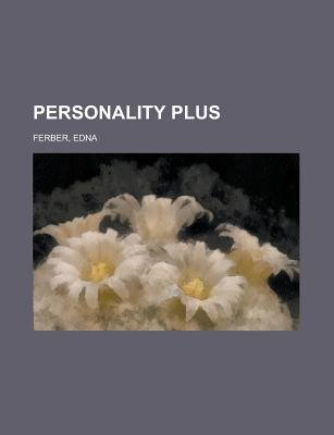 Personality Plus (Paperback): Edna Ferber