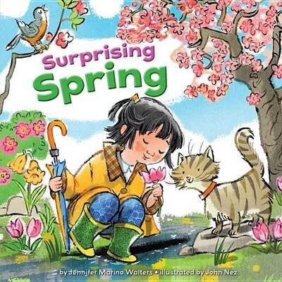 Surprising Spring (Hardcover): Jennifer Marino Walters