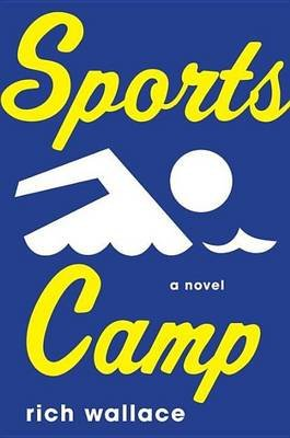 Sports Camp (Electronic book text): Rich Wallace