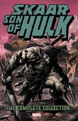 Skaar: Son Of Hulk - The Complete Collection (Paperback): Greg Pak, Christos Gage