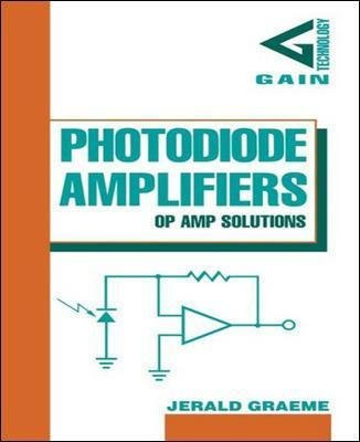 Photodiode Amplifiers: OP AMP Solutions (Hardcover, Ed): Jerald Graeme