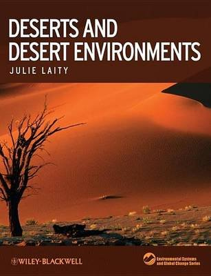 Deserts and Desert Environments (Electronic book text): Julie Laity