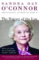 The Majesty Of The Law (Paperback): Sandra Day O'Connor