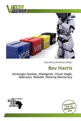 Bev Harris (German, Paperback): Ozzy Ronny Parthalan