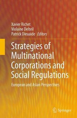 Strategies of Multinational Corporations and Social Regulations - European and Asian Perspectives (Paperback, Softcover reprint...