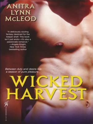 Wicked Harvest (Electronic book text): Anitra L McLeod