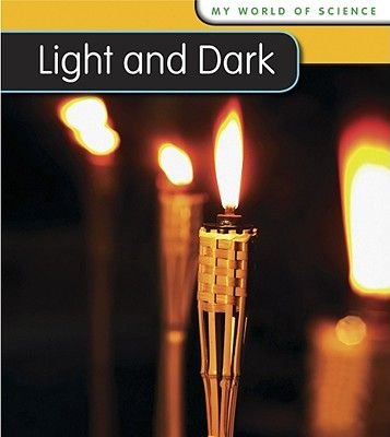 Light and Dark (Paperback, 2nd Revised, Updated ed.): Angela Royston