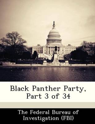 Black Panther Party, Part 3 of 34 (Paperback):