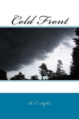 Cold Front (Paperback): R C Sykes