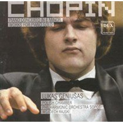 Various Artists - Chopin: Piano Concerto in E Minor/Works for Piano Solo (CD): Frederic Chopin, Lukas Geniusas, Polish Chamber...