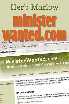 Ministerwanted.com (Paperback): Herb Marlow