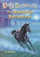 Runaway Racehorse, the (Lib Bindin (Hardcover, Library binding): Ron Roy