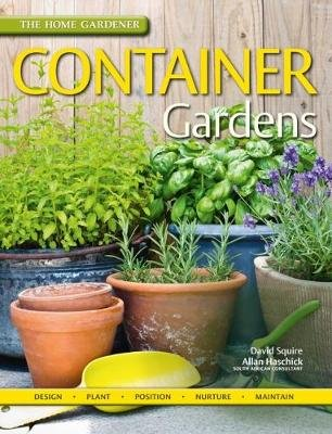 Container gardens (Paperback): David Squire