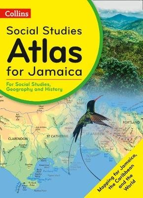 Collins Social Studies Atlas for Jamaica (Paperback):