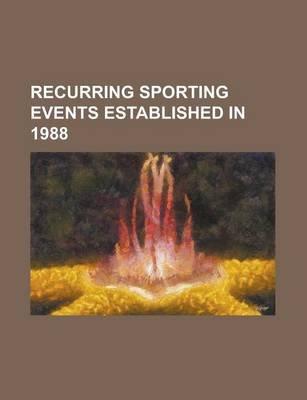 Recurring Sporting Events Established in 1988 - Fina Swimming World Cup, Belgrade Marathon, Aviva International Match, Epson...