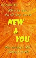 New & You (Paperback): John Marshall Mills