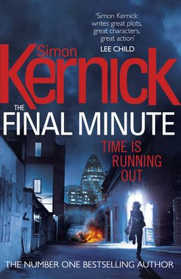 The Final Minute - (Tina Boyd 7) (Hardcover): Simon Kernick