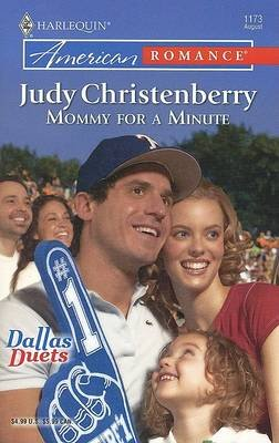 Mommy for a Minute (Paperback): Judy Christenberry