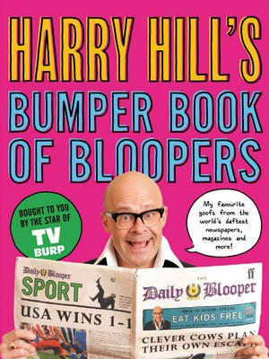 Harry Hill's Bumper Book of Bloopers (Electronic book text): Harry Hill