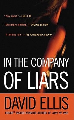 In the Company of Liars (Electronic book text, Berkley mass-market e.): David Ellis