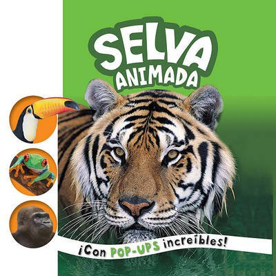 Selva Animada (Spanish, Hardcover): Roger Priddy