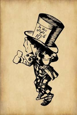 "Alice in Wonderland Journal - Mad Hatter - 100 Page 6"" X 9"" Ruled Notebook: Inspirational Journal, Blank Notebook, Blank..."