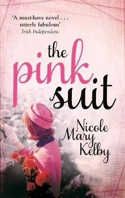 The Pink Suit (Electronic book text, Digital original): Nicole Mary Kelby