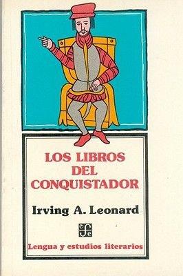 Los Libros del Conquistador (English, Spanish, Paperback): Irving A. Leonard