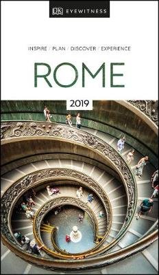 DK Eyewitness Travel Guide Rome - 2019 (Paperback, 6th edition): Dk  Travel