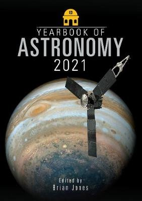 Yearbook of Astronomy 2021 (Paperback): Brian Jones