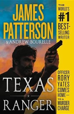 Texas Ranger (Paperback): James Patterson, Andrew Bourelle