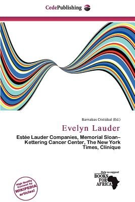 Evelyn Lauder (Paperback): Barnabas Crist Bal