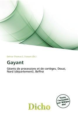 Gayant (French, Paperback): Delmar Thomas C. Stawart