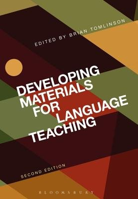 Developing Materials for Language Teaching (Electronic book text, 2nd Revised edition): Brian Tomlinson