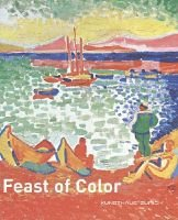 Feast of Color - The Merzbacher-Mayer Collection (Hardcover): Christoph Becker