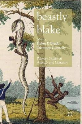 Beastly Blake (Hardcover, 1st ed. 2018): Helen P. Bruder, Tristanne Connolly
