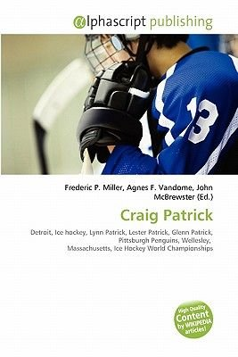 Craig Patrick (Paperback): Frederic P. Miller, Agnes F. Vandome, John McBrewster