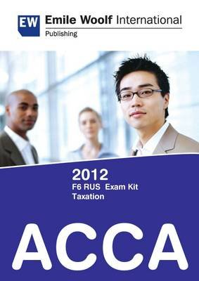 ACCA F6 (RUS) Taxation 2012 - Exam Kit (Electronic book text):