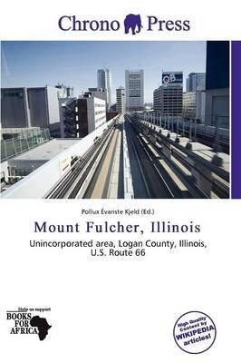 Mount Fulcher, Illinois (Paperback): Pollux Variste Kjeld