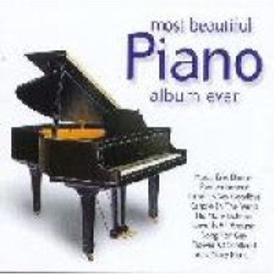 Most Beautiful Piano Album Ever (CD): Various Artists
