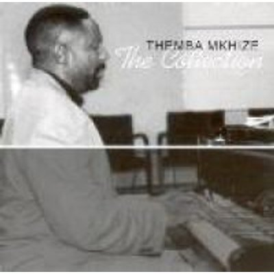 Themba Mkhize - The Collection (CD): Themba Mkhize