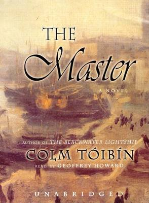 The Master (Audio cassette, Library): Colm Toibin