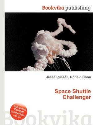 Space Shuttle Challenger (Paperback): Jesse Russell, Ronald Cohn