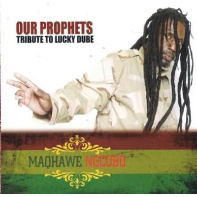 Maqhawe Ngcobo - Our Prophets - Tribute To Lucky Dube (CD): Maqhawe Ngcobo