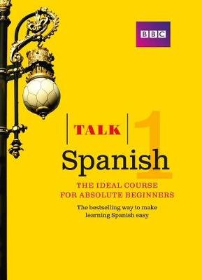 Talk Spanish 1 - Book + 2 CDs (Paperback, 3rd edition): Almudena Sanchez, Aurora Longo